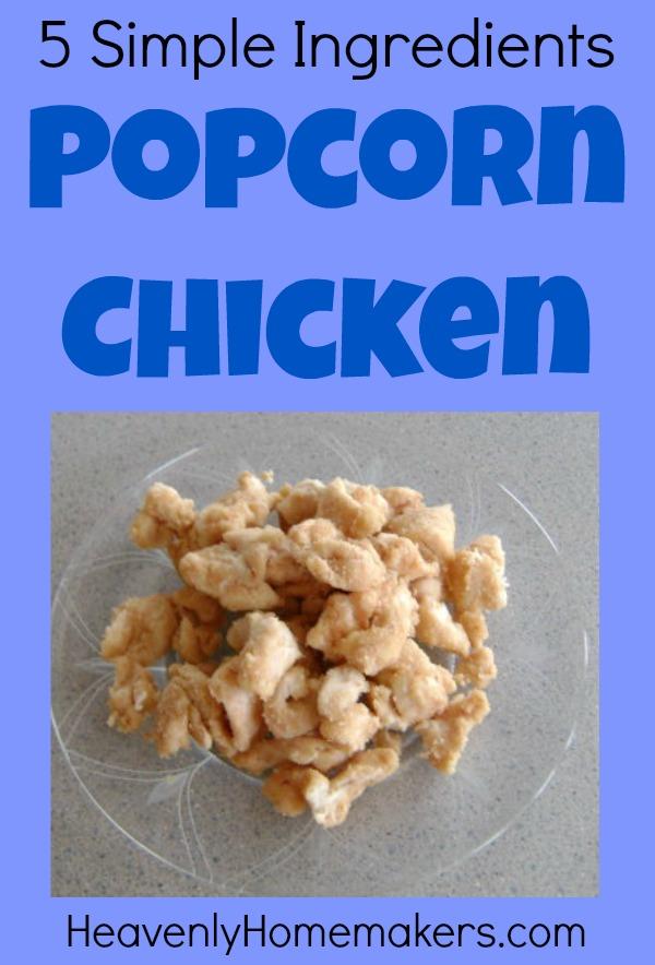 5 Simple Ingredients - Popcorn Chicken