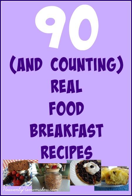 90+ Real Food Breakfast Recipes