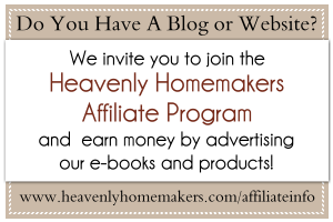 become_a_heavenlyhomemakers_affiliate