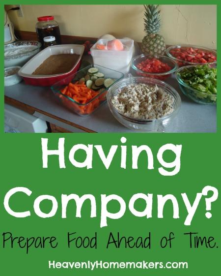 Having Company Prepare Food Ahead of Time.