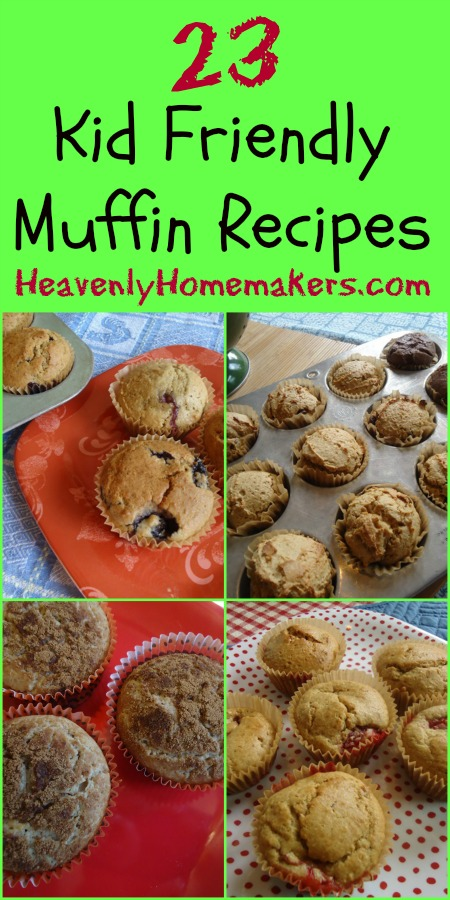 23 Kid Friendly Muffin Recipes