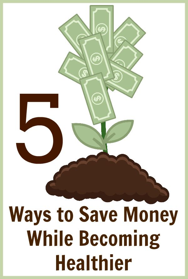 5 Ways to Save Money While Becoming Healthier