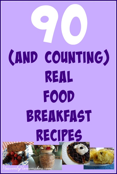 90+ Real Food Breakfast Recipes