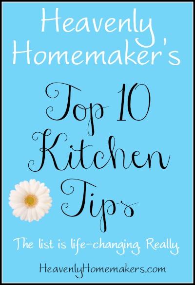 Top 10 Kitchen Tips