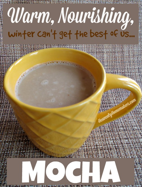Warm, Nourishing Mocha