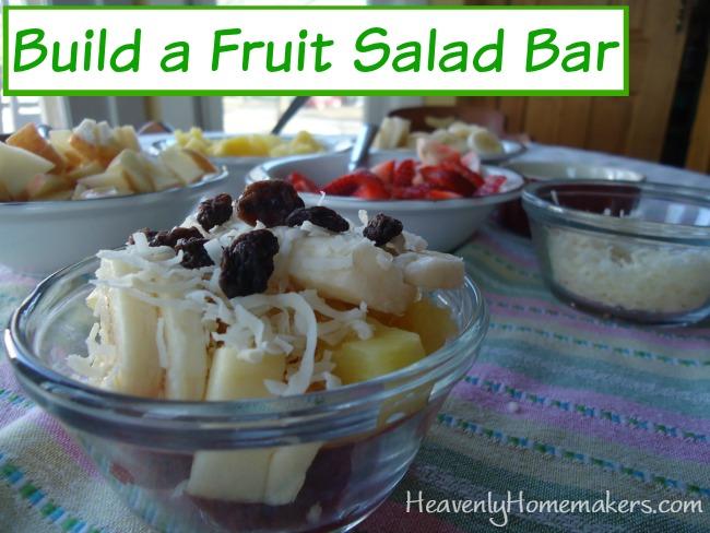 Build a Fruit Salad Bar