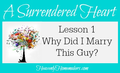 Surrendered Heart Lesson 1