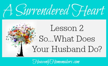 Surrendered Heart Lesson 2