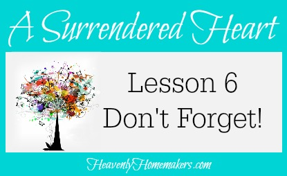 Surrendered Heart Lesson 6