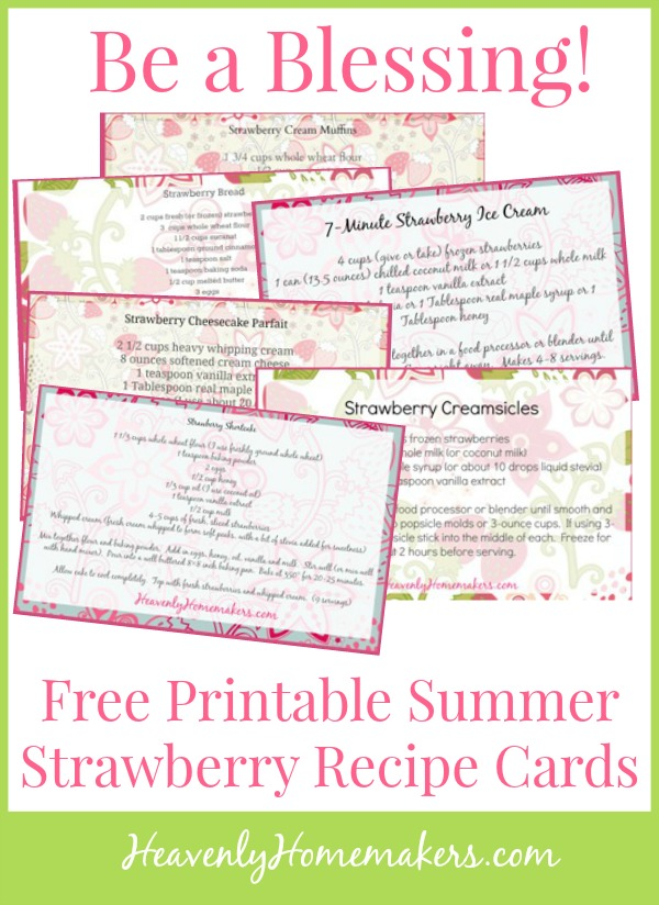 Be a Blessing! Free Printable Summer Strawberry Recipe Cards