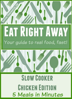 Eat Right Away Slow Cooker Chicken Edition 2sm