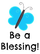 Be a Blessing!