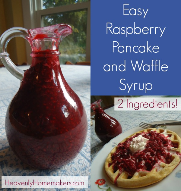 Easy Raspberry Pancake and Waffle Syrup - Only Two Ingredients!