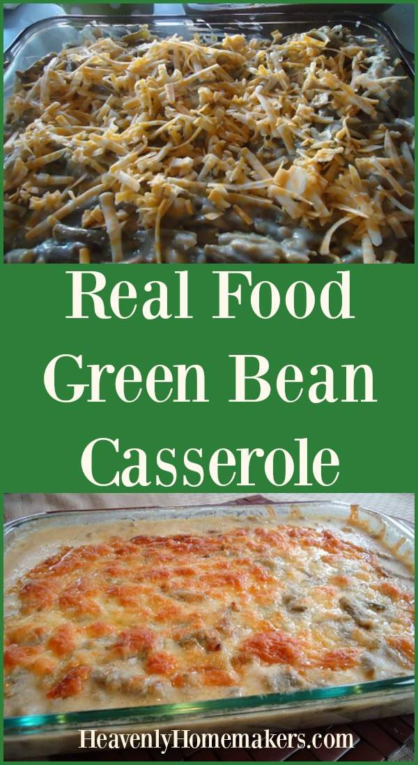 Real Food Green Bean Casserole ~ a Make-Ahead Dish!