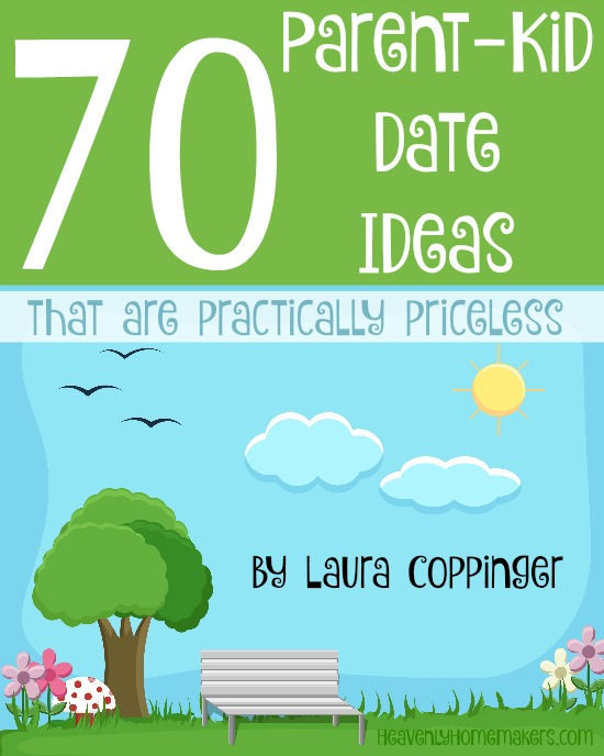 70 Parent-Kid Date Ideas free with purchase