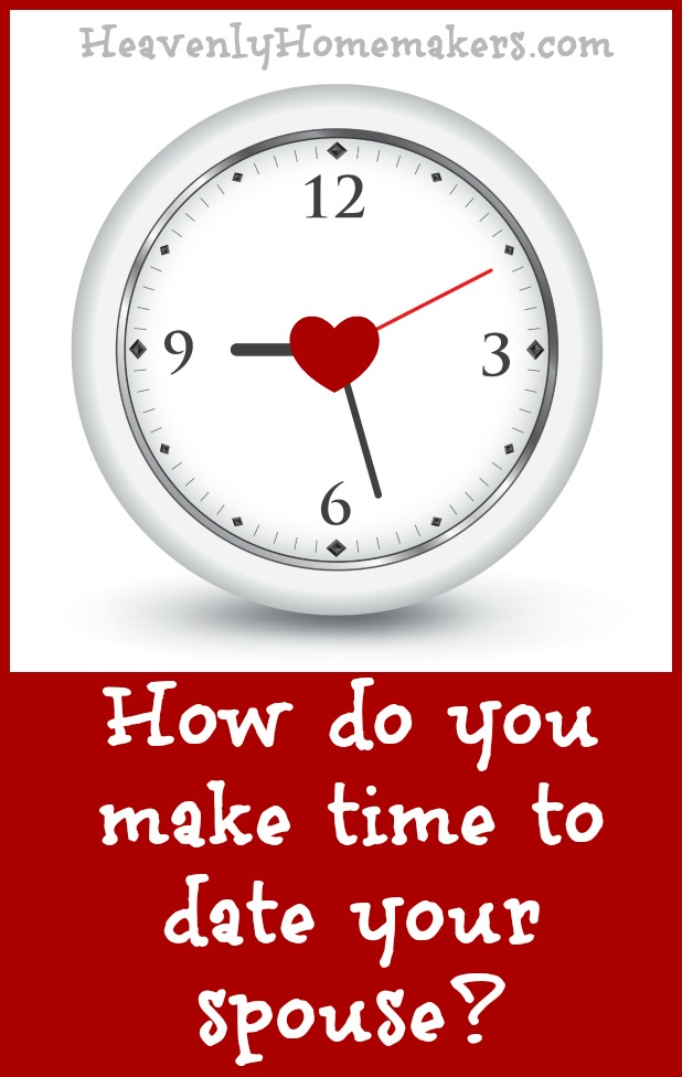 How do you make time to date your spouse
