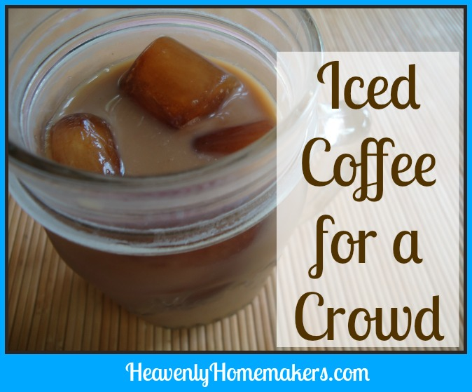 Iced Coffee for a Crowd