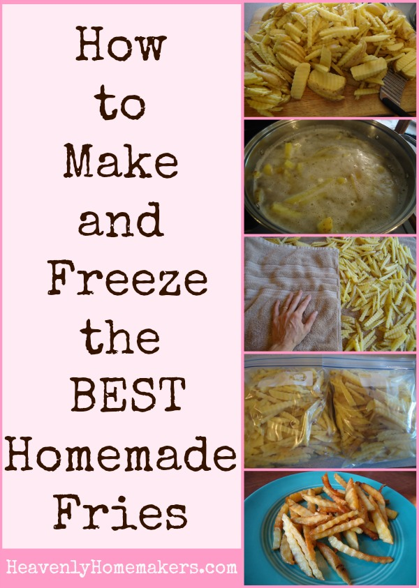 How to Make and Freeze the Best Homemade Fries