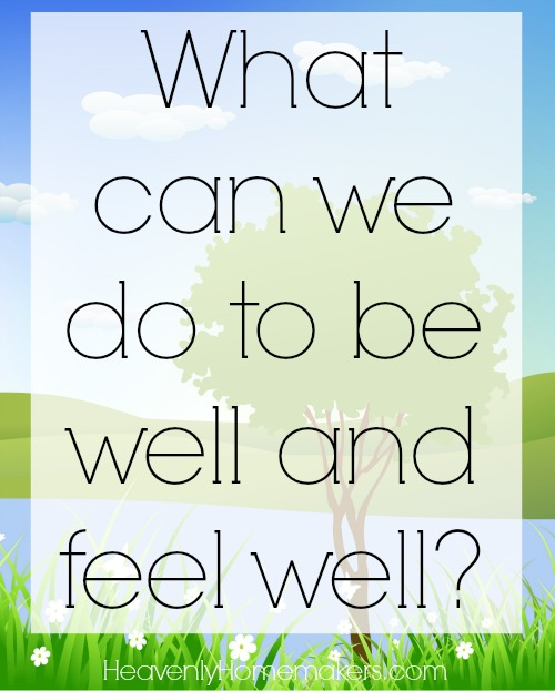 what-can-we-do-to-be-well-and-feel-well
