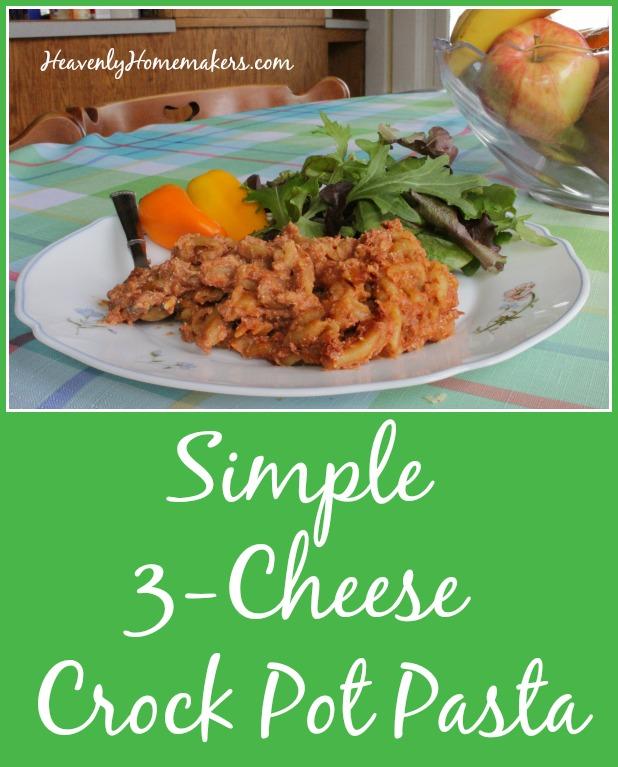 Simple 3-Cheese Crock Pot Pasta