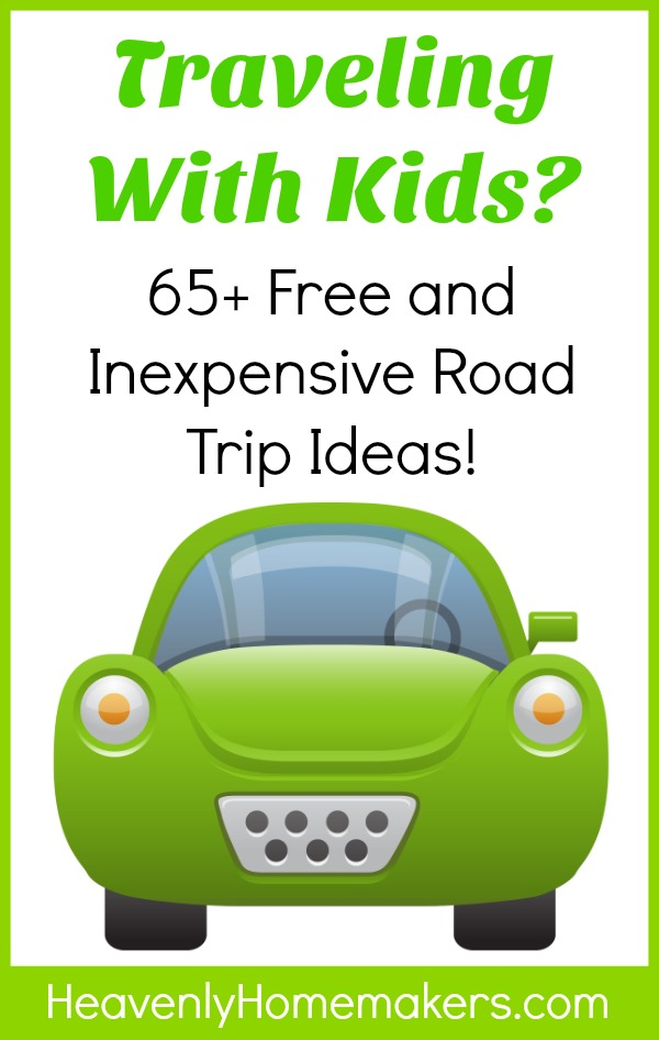 65 Free and Inexpensive Road Trip Ideas