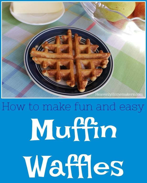 Make Fun Muffin Waffles