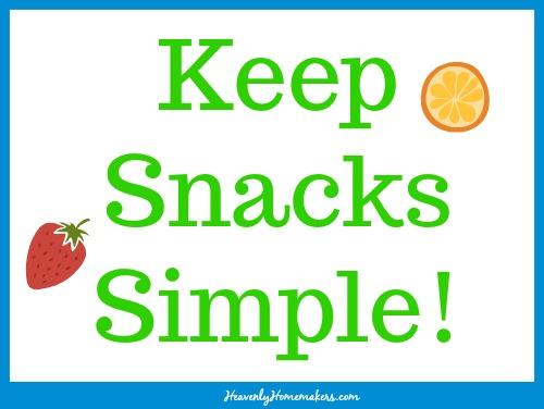 Keep Snacks Simple