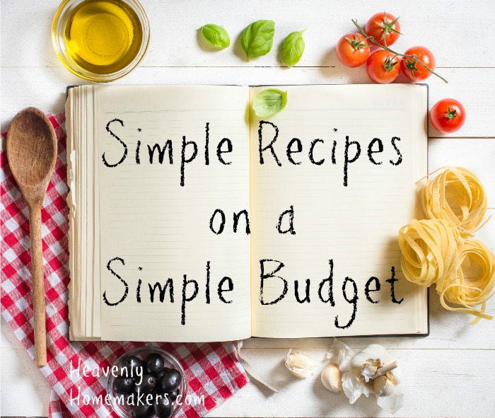 Simple Recipes on a Simple Budget