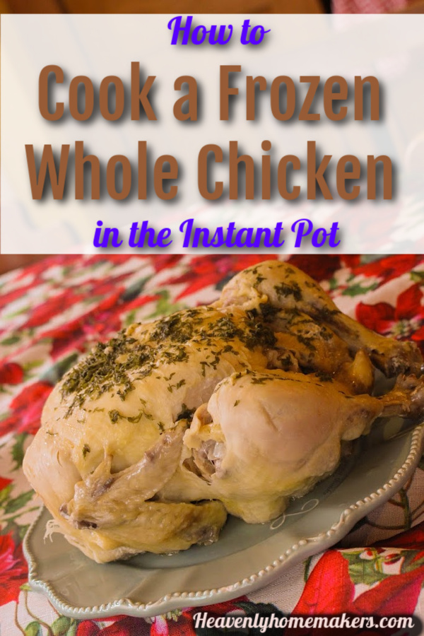 How To Cook A Frozen Whole Chicken In The Instant Pot -9482