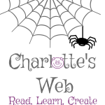 Charlotte's Web ~ Learning Through Literature