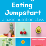Healthy Eating Jumpstart Nutrition Class